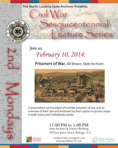 Event poster for the February 10, 2014 Civil War lecture on Prisoners of War.