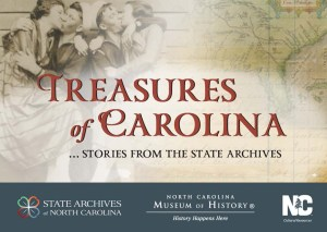 """Treasures of Carolina: Stories from the State Archives of North Carolina"" exhibit flyer"