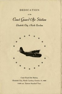 Dedication of the Coast Guard Air Station, Elizabeth City, North Carolina, Event Program, Date: October 17, 1940
