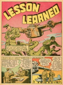 "Part of a four-page comic book story called, ""Lesson Learned,"" about WWII U.S. Army Air Force aviator Maj. Paul Johnson of Smithfield, North Carolina"