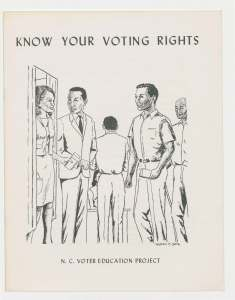 """Know Your Voting Rights."" North Carolina Voter Education Project Records. State Archives of North Carolina"