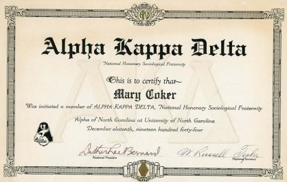Certificate honoring Mary Coker's December 1944 induction into Alpha Kappa Alpha, a national honorary sociological fraternity. In 1946, Coker earned a master's degree in sociology from the University of North Carolina at Chapel Hill.