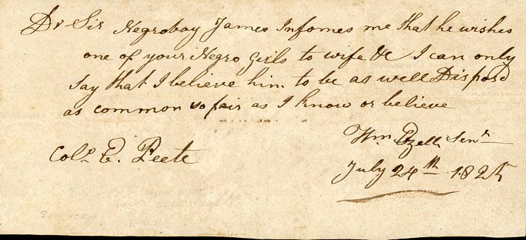 Note of Permission from William Ezell, Sr. for Slave, James, to Marry, Signed July 24, 1825